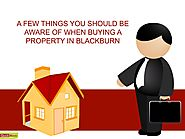 A few things you should be aware of when buying a property in Blackburn