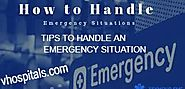 TIPS TO HANDLE AN EMERGENCY SITUATION - v hospital - Medium