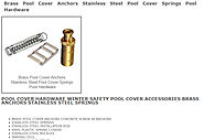 POOL COVER HARDWARE WINTER SAFETY POOL COVER ACCESSORIES BRASS ANCHORS STAINLESS STEEL SPRINGS