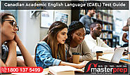 Canadian Academic English Language (CAEL) Test Guide | Masterprep