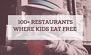 100+ US Restaurants Where Kids Eat Free Today