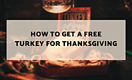 How to Get a Free Turkey for Thanksgiving in 2019