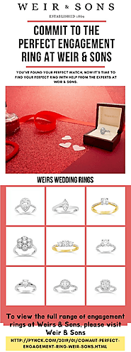 Commit To The Perfect Engagement and Wedding Rings At Weir & Sons