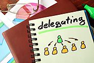 2 Short Exercises That Encourage & Improve Delegation Skills