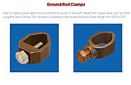 Ground Rod Clamps – Bronze casting Copper casting Aluminium bronze casting Stainless Steel Brass casting in India – C...
