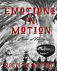 Emotions in Motion: A Book of Poetry