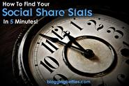 How To Find Your Social Share Stats in 5 minutes