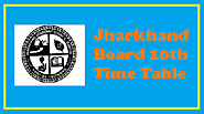 Jharkhand Board 10th Time Table 2020 | JAC 10th Time Table 2020