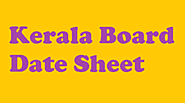 Kerala Board Date Sheet 2020 | Kerala SSLC and HSC Time Table