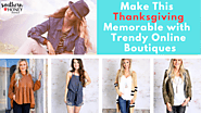 Make This Thanksgiving Memorable with Texas Online Boutiques | Southern Honey Boutique