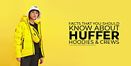 Facts That You Should Know About Huffer Hoodies & Crews | Minds