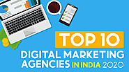 Top 10 Digital Marketing Agencies in India 2020