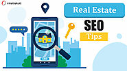 8 Best Real estate SEO Tips : Efforts You Need to Put in Business Marketing
