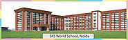 Why we are one of the best cbse affiliated school in Noida - SKS World School