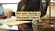 Are you facing a any Personal Injury?