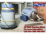 Get a Purity Check for Ducts through Air Duct Cleaning Miami