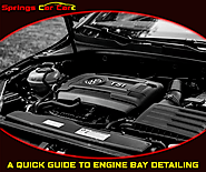 A Quick Guide to Engine Bay Detailing - Springs Car Care | Cleaner than ever