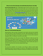 5 Ways You Can Take Advantage of Social Bookmarking Sites for Your Blog | edocr