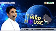 Saturn in 3rd house of Vedic Astrology | Effect of Saturn in Birth Chart