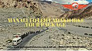 Manali to Leh Ladakh Bike Tour Package For 2020
