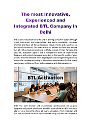 Experienced and Integrated BTL Company in Delhi