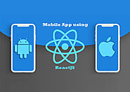 Empower your Mobile App using these Salient Features of ReactJS