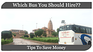 Tips on how to choose best bus for your Office & Collage trips, Yatra tours