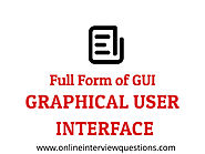 What is full form of GUI- Full Forms Questions