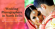 Wedding Photographers in North Delhi