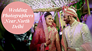 Top 10 Wedding Photographers in North Delhi