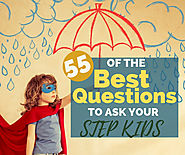 55 Awesome Questions for Step Kids under 12 year's old