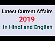 Latest Current Affairs 2019 in Hindi and English