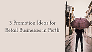 3 Promotion Ideas for Retail Businesses in Perth - promotions 247 - Medium
