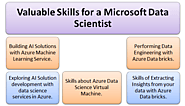 Azure Data Scientist Certification enhances skills to Design and Implement Data Science Solution on Azure.