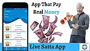 App That Pay Real Money | Live Satta App | Best Kalyan Satta Matka App in Town | Satta Results