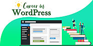 Beginner Guide: Why WordPress is best for our Career?