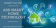 Can Smart Technology Help You Sell Your Home Faster? - Newport Beach, CA Real Estate & Homes for Sale