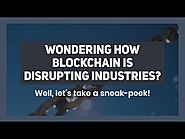 Here Are 8 Industries Blockchain Is Likely To Disrupt