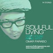 Soulful Living Deep House Radio by Omar Paraiso