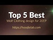 top 5 best wolf clothing design for 2019
