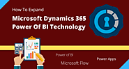 How to Expand Microsoft Dynamics 365 With Power Of BI Technology