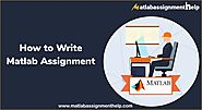 How to Write Matlab Assignment – Matlab Assignment Help