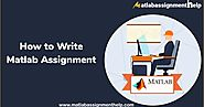 How to Write Matlab Assignment
