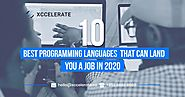 10 Best Programming Languages That Can Land You a Job in 2020 | Xccelerate