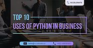 Top 10 Uses of Python in Business | Xccelerate
