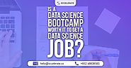 Is a Data Science Bootcamp worth it to get a Data Science Job | Xccelerate