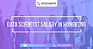 Data Scientist Salary in Hong Kong | Xccelerate