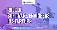 Role of Software Engineers in Startups | Xccelerate