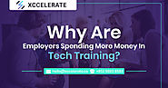 Why Are Employers Spending More Money in Tech Training | Xccelerate