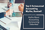 5 Myths About Outsourced Accounting Services Debunked